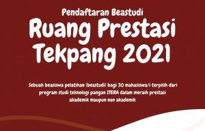 Read more about the article Beastudi Ruang Prestasi Tekpang 2021